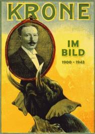 Krone Im Bild: 1900-1943 - Book - Germany, 2012