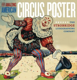 The Amazing American Circus Posters - Book - USA, 2011