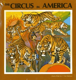 The Circus in America - Book - USA, 1969