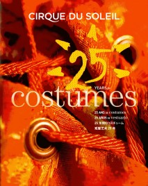 Cirque du Soleil - 25 Years of Costumes - Book - Canada, 2009