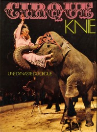 Cirque Knie - Une Dynastie du Cirque - Book - Switzerland, 1975