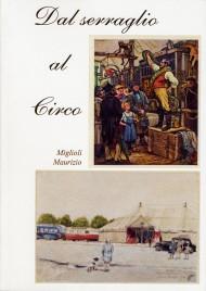 Dal Serraglio al Circo - Book - Italy, 2016