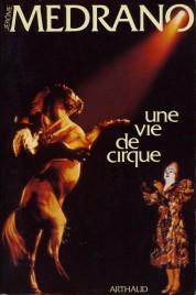Une Vie de Cirque - Book - France, 1983