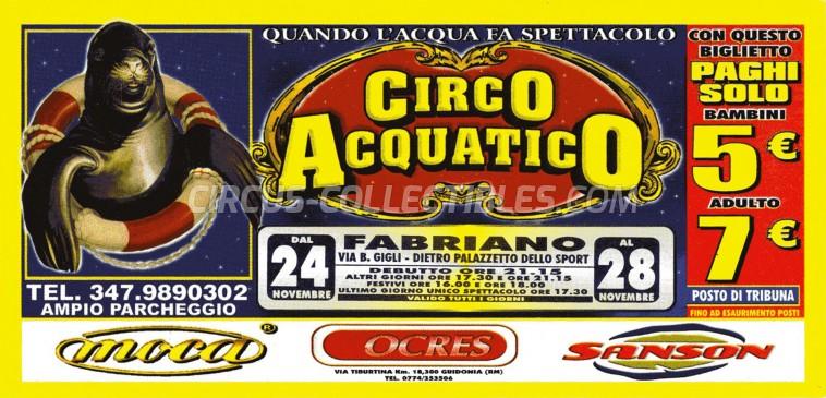 Acquatico Circus Ticket/Flyer - Italy 0