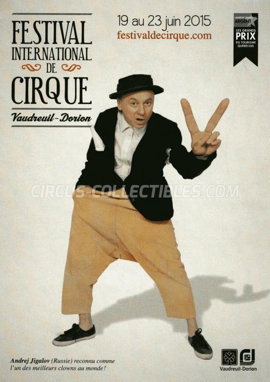 Festival International de Cirque Vaudreuil-Dorion Circus Ticket/Flyer -  2015