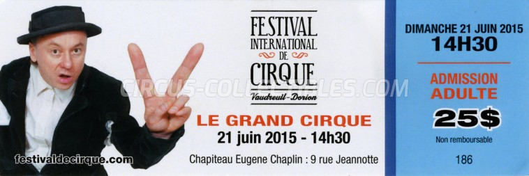 Festival International de Cirque Vaudreuil-Dorion Circus Ticket/Flyer -  2015