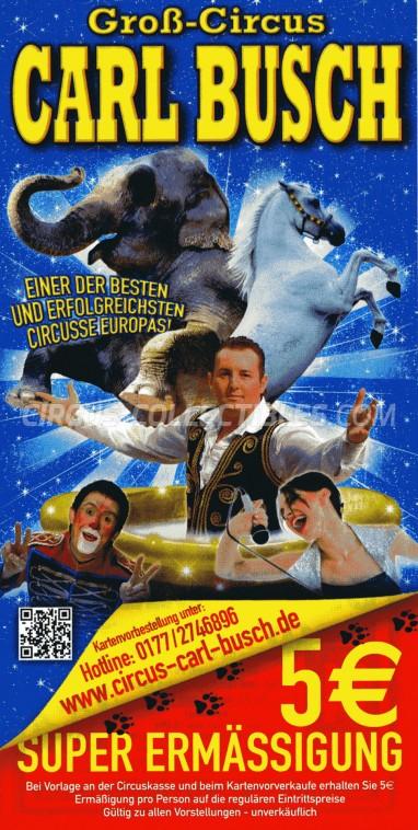 Carl Busch Circus Ticket/Flyer -  2013