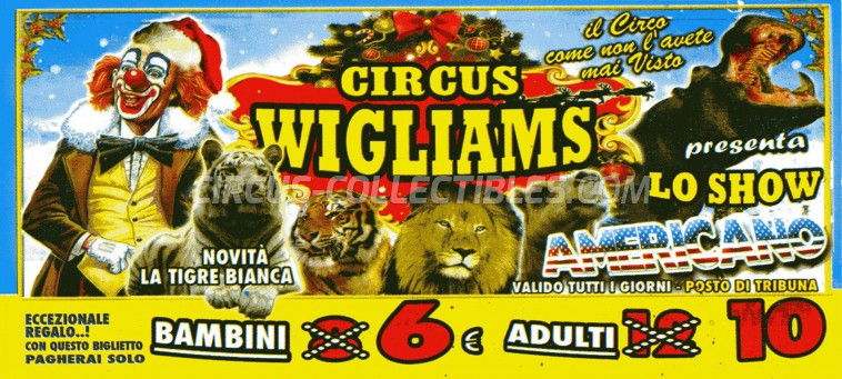 Wigliams Circus Ticket/Flyer - Italy 2014
