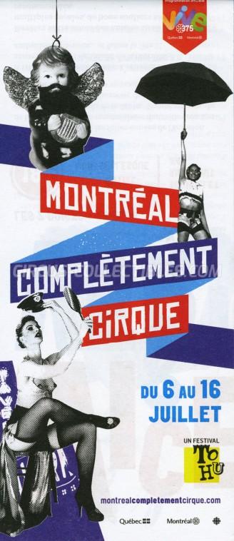 Montréal Complètement Cirque Circus Ticket/Flyer -  2017