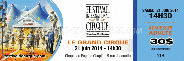 Festival International de Cirque Vaudreuil-Dorion Circus Ticket/Flyer -  2014