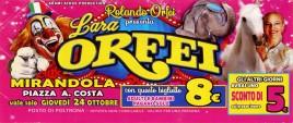 Circo Rolando Orfei presenta Lara Orfei Circus Ticket - 2019
