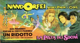 Nando Orfei - La Pista dei Sogni Circus Ticket - 1991