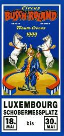 Circus Busch-Roland Circus Ticket - 1999