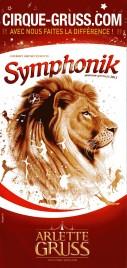 Cirque Arlette Gruss - Symphonik Circus Ticket - 2013