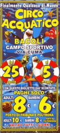 Circo Acquatico Circus Ticket - 0