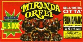 Circo Miranda Orfei Circus Ticket - 1996
