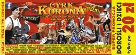 Cyrk Korona Circus Ticket - 2014
