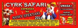 Cyrk Safari Circus Ticket - 2014