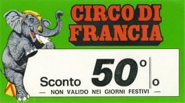 Circo di Francia Circus Ticket - 0