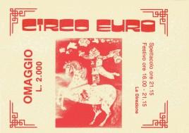 Circo Euro Circus Ticket - 0