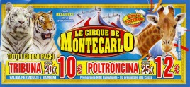 Circo Bellucci + Le Cirque de Montecarlo Circus Ticket - 2017