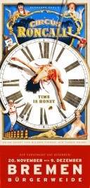 Circus Roncalli - Time is Honey Circus Ticket - 2012