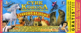 Cyrk Korona Circus Ticket - 2015
