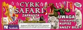 Cyrk Safari Circus Ticket - 0