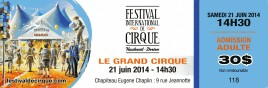 Festival International de Cirque Vaudreuil-Dorion Circus Ticket - 2014