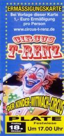 Circus T-Renz Circus Ticket - 2019